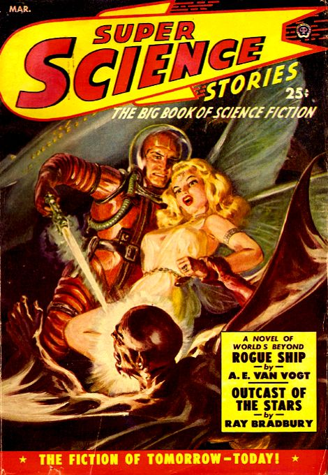 Super Science Stories Mar 1950: Rogue Ship, Cover art by Norman Saunders