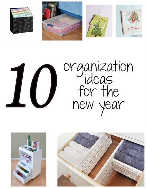 10 Organization Ideas for the new year