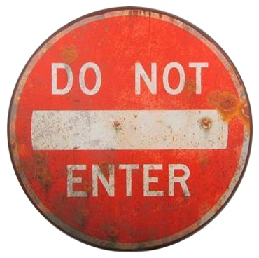 Metal sign DO NOT ENTER www.klbr22.com