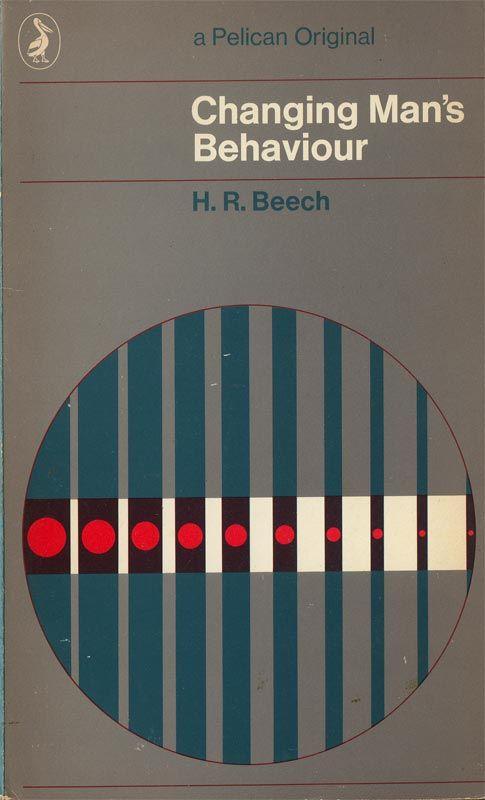by Briggs and McClaren 1969 -   Pelican Cover designCovers Book, Pelican Book, Change Man, Pelican Covers, Covers Design, 1960S Pelican, Book Covers, Penguins Book, Man Behaviour