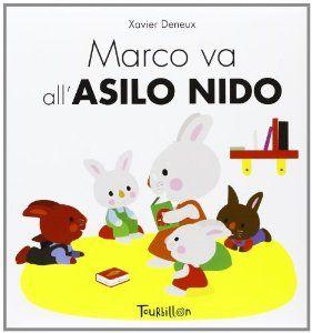 top-ten-libri: libri sull'ingresso a scuola-Marco va all'asilo