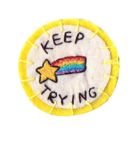 Keep Trying patch by Hanecdote on Etsy