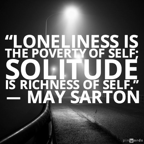 Inspirational Quotes On Loneliness: Positive Quotes About Being Alone. QuotesGram
