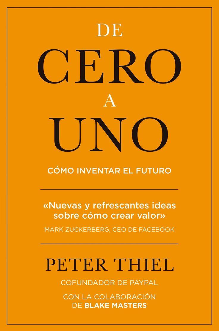 resumen con las ideas principales libro de cero a uno