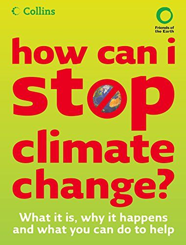 How Can I Stop Climate Change, by Helen Burley and Chris Haslam.