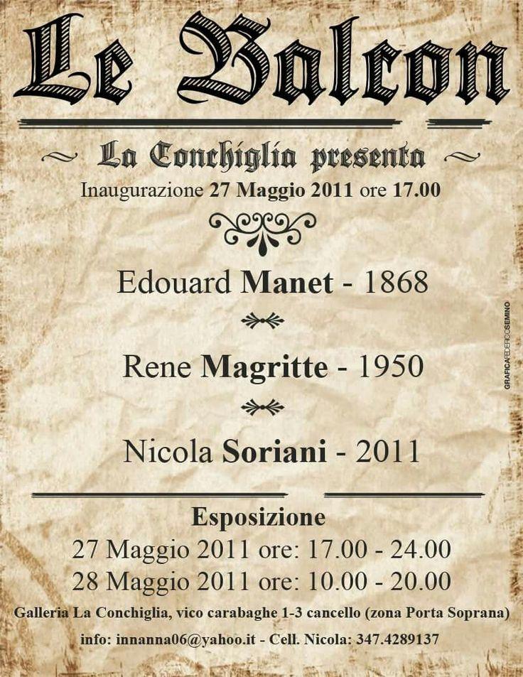 27 maggio 2011 mia mostra personale  LE BALCON. PRESSO la galleria LA CONCHIGLIA. di Genova. Fu esposta la mia rivisitazione de LE BALCON (1868)il celebre quadro di MANET.