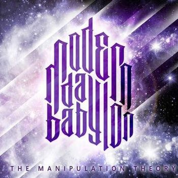 THE MANIPULATION THEORY, by MODERN DAY BABYLON
