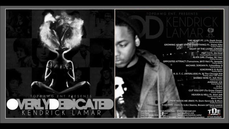 Kendrick Lamar - Overly Dedicated (FULL ALBUM) (+playlist)