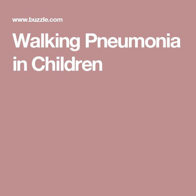 Walking Pneumonia in Children