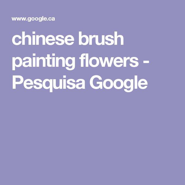 chinese brush painting flowers - Pesquisa Google