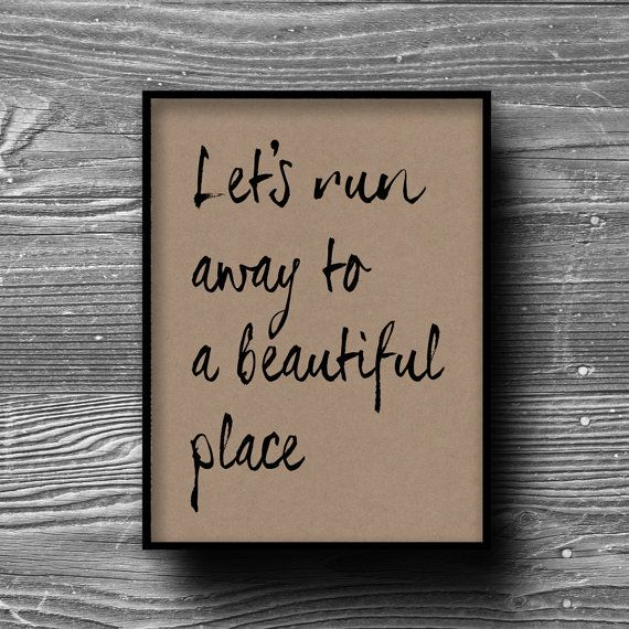 lets run away typographic art print quote poster inspirational kraft paper typography 8x10 travel home decor motivational❤️