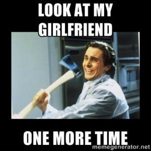 girlfriends be like memes - Google Search