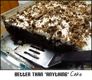 Better Than {Anything} CakeBetter Then Anything Cake, Cake Mixed, Sweets Treats, Best Cake Ever, Chocolates Treats, Favorite Recipe, Sweets Tooth, Mom Crazy, Crazy Cooking