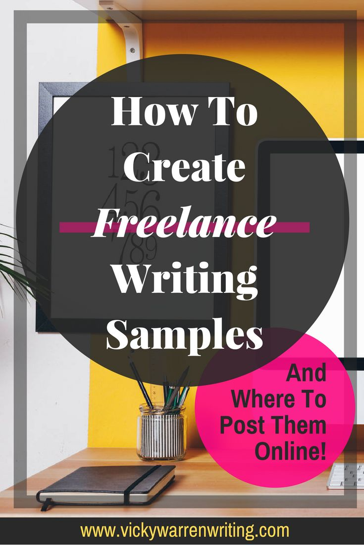New #freelance writer? Read this to learn how to create samples... and where to post them online!  via @https://www.pinterest.com/VickyWriting/