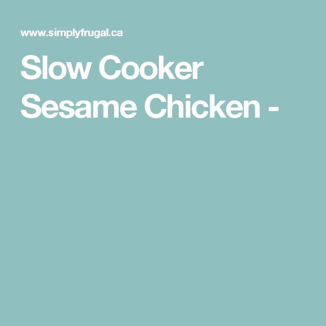 Slow Cooker Sesame Chicken -