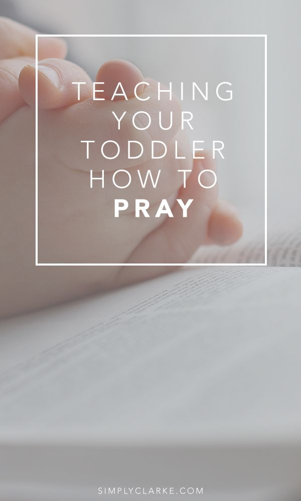 Teaching Your Toddler How To Pray