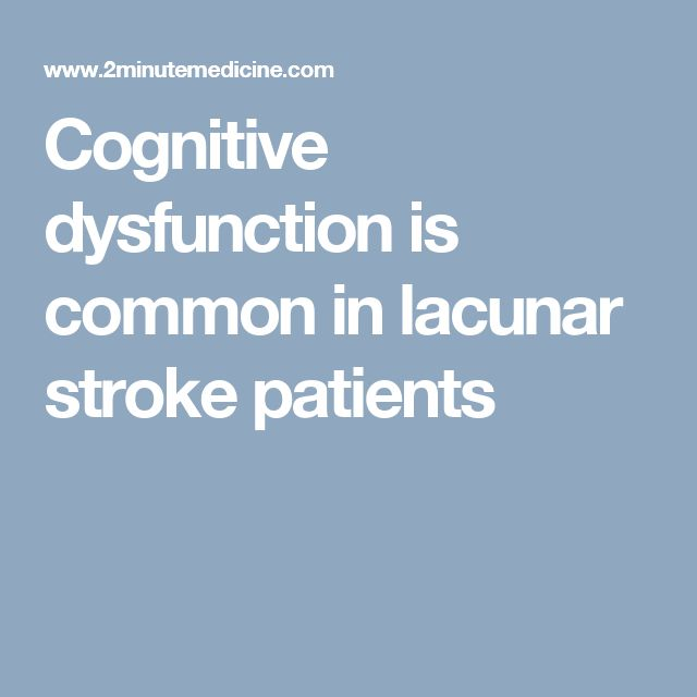 Cognitive dysfunction is common in lacunar stroke patients