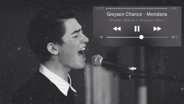 Greyson Chance everyone.