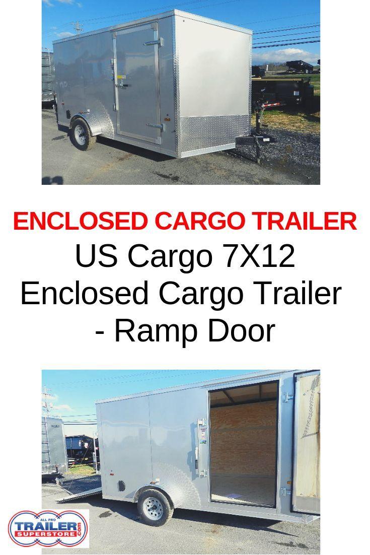 US Cargo 7 x 12 Enclosed Cargo Trailer - Ramp Door in 2019