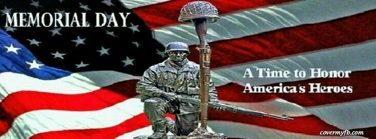 Pin by Tammy Hosey on COVER PHOTOS | Memorial day pictures, Happy memorial day quotes, Memorial day message