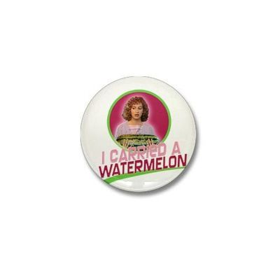 Dirty Dancing I Carried A Watermelon Button | GoldLabel.com | Dirty Dancing Official Shop