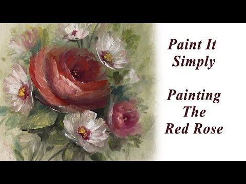Roses and Daisies 30 Minute Paint It Simply - YouTube
