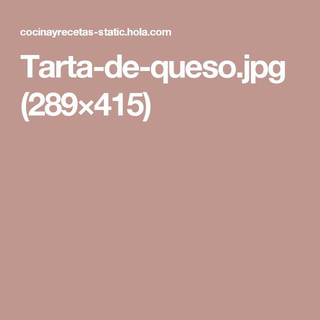 Tarta-de-queso.jpg (289×415)