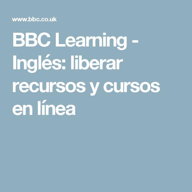 BBC Learning - Inglés: liberar recursos y cursos en línea