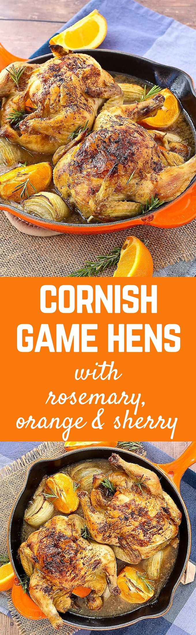 This Cornish Game Hen Recipe is perfect for Easter or any other special occasion! The bright flavors of the orange, sherry, and rosemary will have everyone wanting more. Get the recipe on RachelCooks.com! #sponsored @hollandhousecw