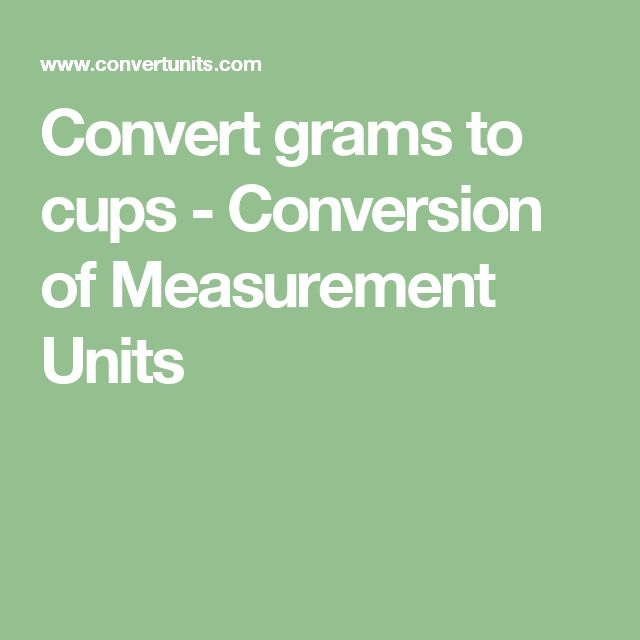 Convert grams to cups - Conversion of Measurement Units