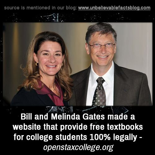 Bill and Melinda Gates made a website that provide free textbooks for college students 100% legally - openstaxcollege.org