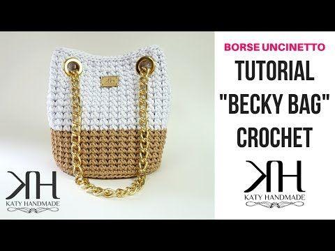 """(3) TUTORIAL """"Becky Bag"""" UNCINETTO - BORSA CON OCCHIELLI - DIY BAG ● Katy Handmade - YouTube"""