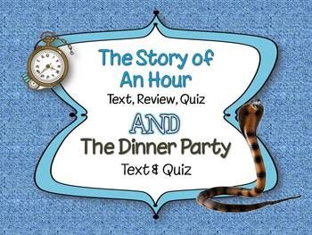 The Story of an Hour and The Dinner Party, Very Short Stories