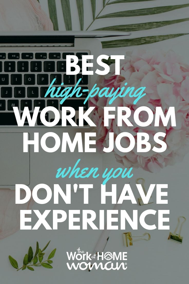 Best High-Paying Entry Level Work-From-Home Jobs