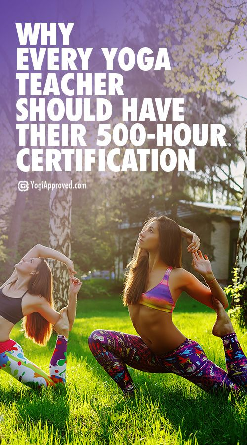 8 Reasons Every Yoga Teacher Should Get Their 500-Hour Certification