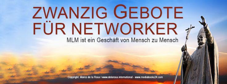 Die 20 Gebote für Network Marketer | Life Coaching Club