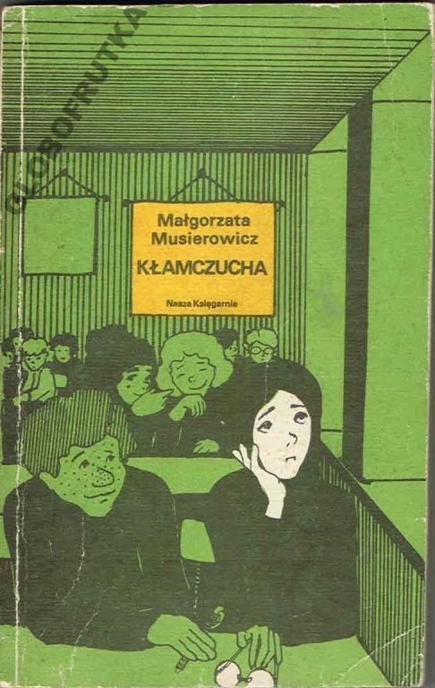 = Małgorzata Musierowicz - Kłamczucha - powrót do dzieciństwa