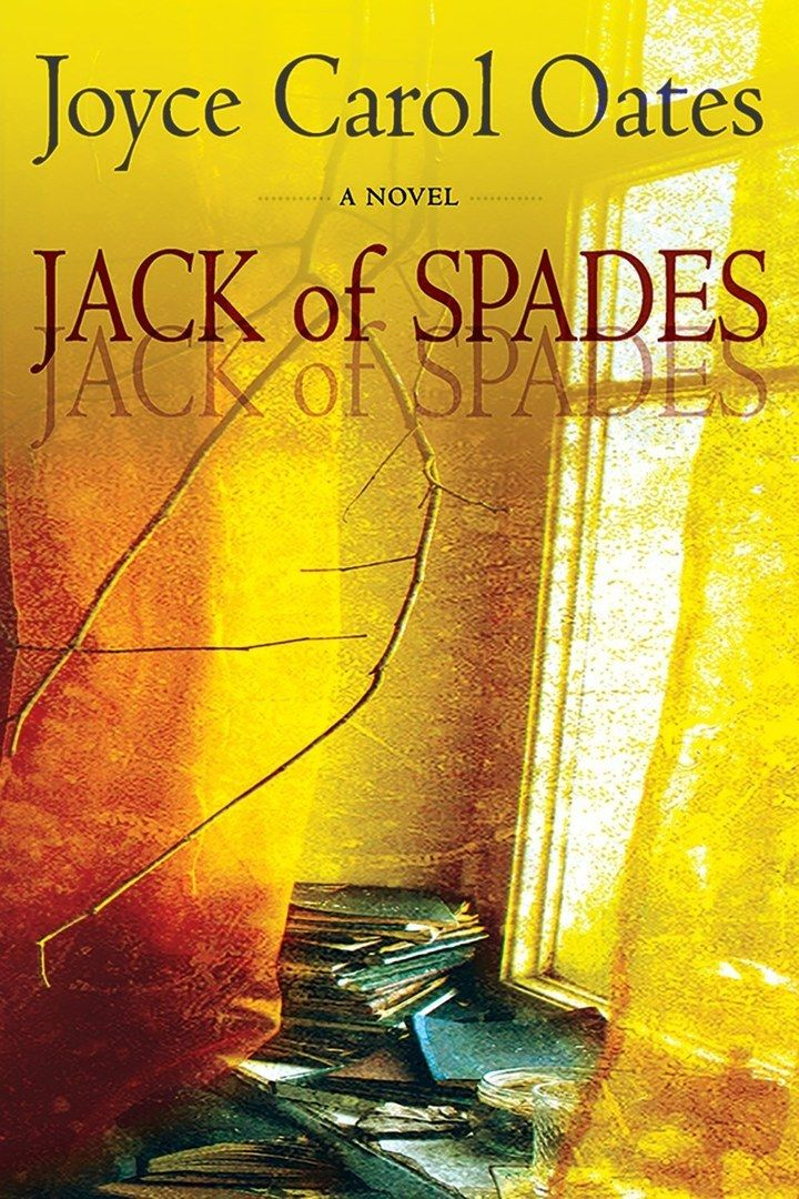 Jack of Spades: A Tale of Suspense is on sale now. | Joyce Carol Oates Has The Most Inspiring Writing Advice For Authors