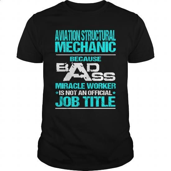 AVIATION STRUCTURAL MECHANIC - BADASS - #graphic t shirts #custom hoodie. CHECK PRICE => https://www.sunfrog.com/LifeStyle/AVIATION-STRUCTURAL-MECHANIC--BADASS-Black-Guys.html?60505