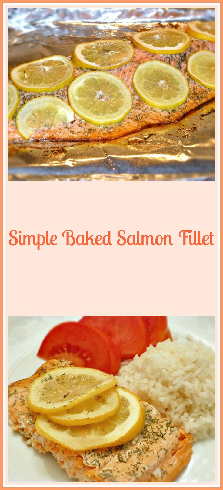 Simple Baked Salmon Fillet - Pams Daily Dish