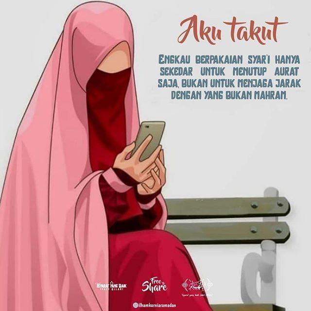 Inilah Yang Kami Takutkan Duhai Ukhty Engkau Berpakaian Syar I