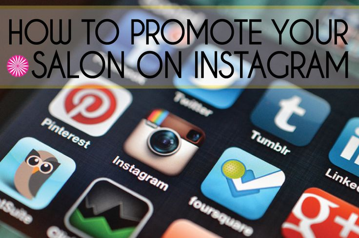 How to Promote Your Salon on Instagram | A Must-Read for Stylists Building Out Social Media (includes real examples)