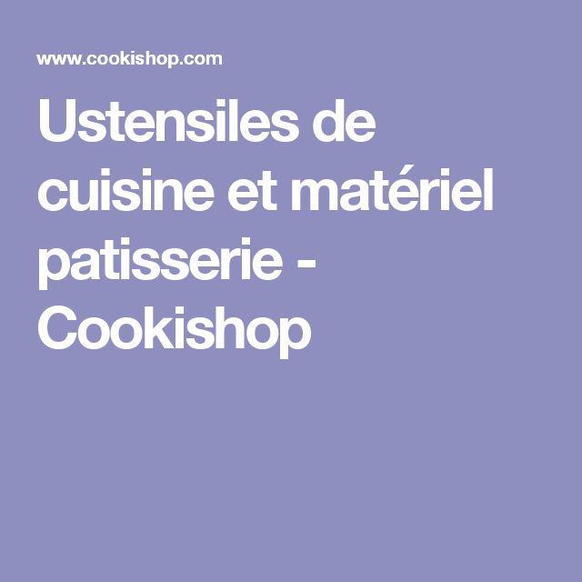 Ustensiles de cuisine et matériel patisserie - Cookishop