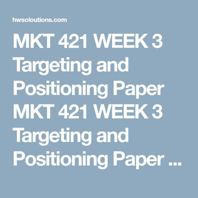 """MKT 421 WEEK 3 Targeting and Positioning Paper MKT 421 WEEK 3 Targeting and Positioning Paper MKT 421 WEEK 3 Targeting and Positioning Paper MKT 421 WEEK 3 Targeting and Positioning Paper  Select a new product or service that will be launched by either an existing organization or one you will create. Obtain your instructor's approval of your product or service before beginning this project.  Complete the following assignment using the """"Strategy and Positioning Paper"""" template.  Write a 1,750-..."""