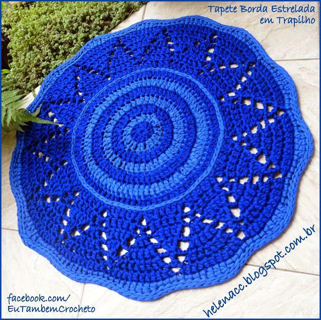 I ALSO ... CROCHETO: Carpet Edge Starry in Trapilho
