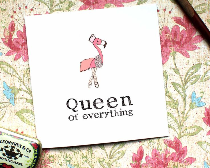 Queen Card, Princess Card, Flamingo Card, Queen of Everything, Funky Mum Card, Funny Mum Card, Quirky Mum Card, Banter, Custom Card, CF6 by BEEcardsUK on Etsy