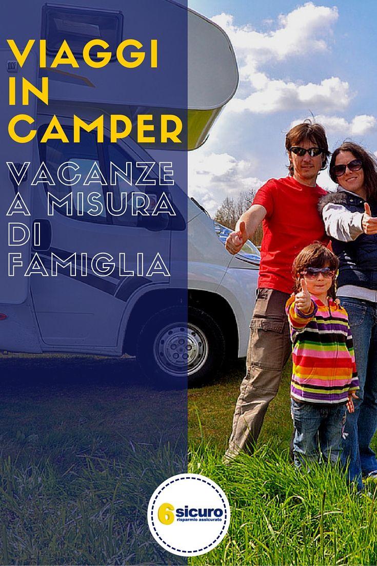 Viaggi in camper: viaggi a misura di famiglia #Italy #motorhome #viaggiare