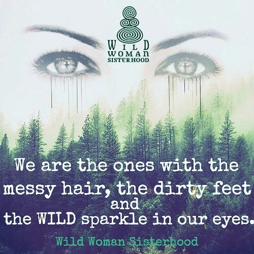 WILD WOMAN SISTERHOOD® • (I didn't know there was an official sisterhood for women like me!!!)