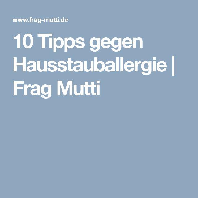 10 Tipps gegen Hausstauballergie   Frag Mutti