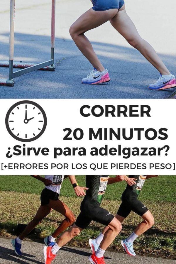 adelgazar correr 20 minutos